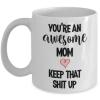 you're-an-awesome-mom-mug