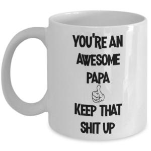 you're-an-awesome-papa-mug