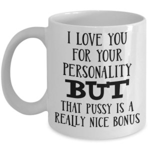i-love-you-for-your-personality-mug