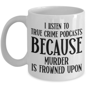 true-crime-coffee-mug