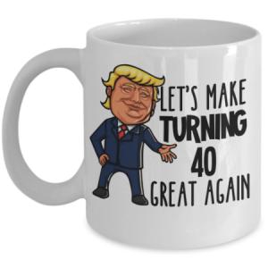 40th-birthday-trump-mug