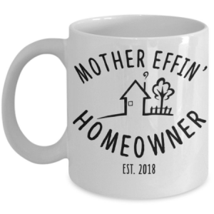 mother-effing-homeowner-mug
