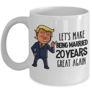 lets-make-being-married-20-years-great-again-mug