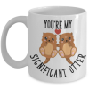 you're-my-significant-otter-mug