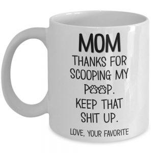 mom-thanks-for-scooping-my-poop-mug