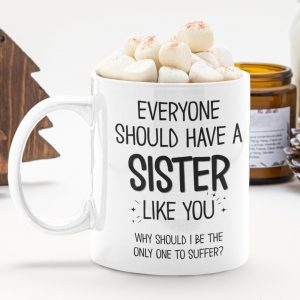 Gifts for Sister | Sister Mugs
