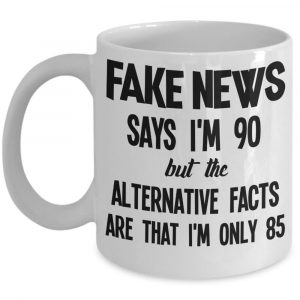 fake-news-says-im-90