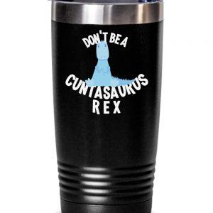 cuntasaurus-rex-tumbler