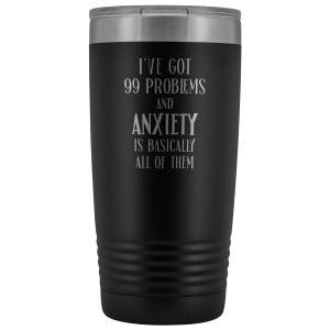 anxiety-engraved-tumbler