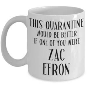 quarantine-zac-efron-coffee-mug