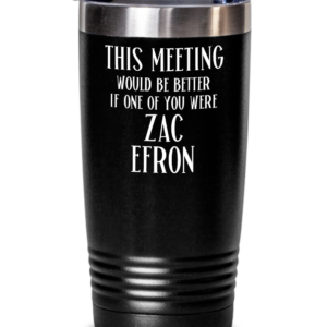 zac-efron-office-tumbler