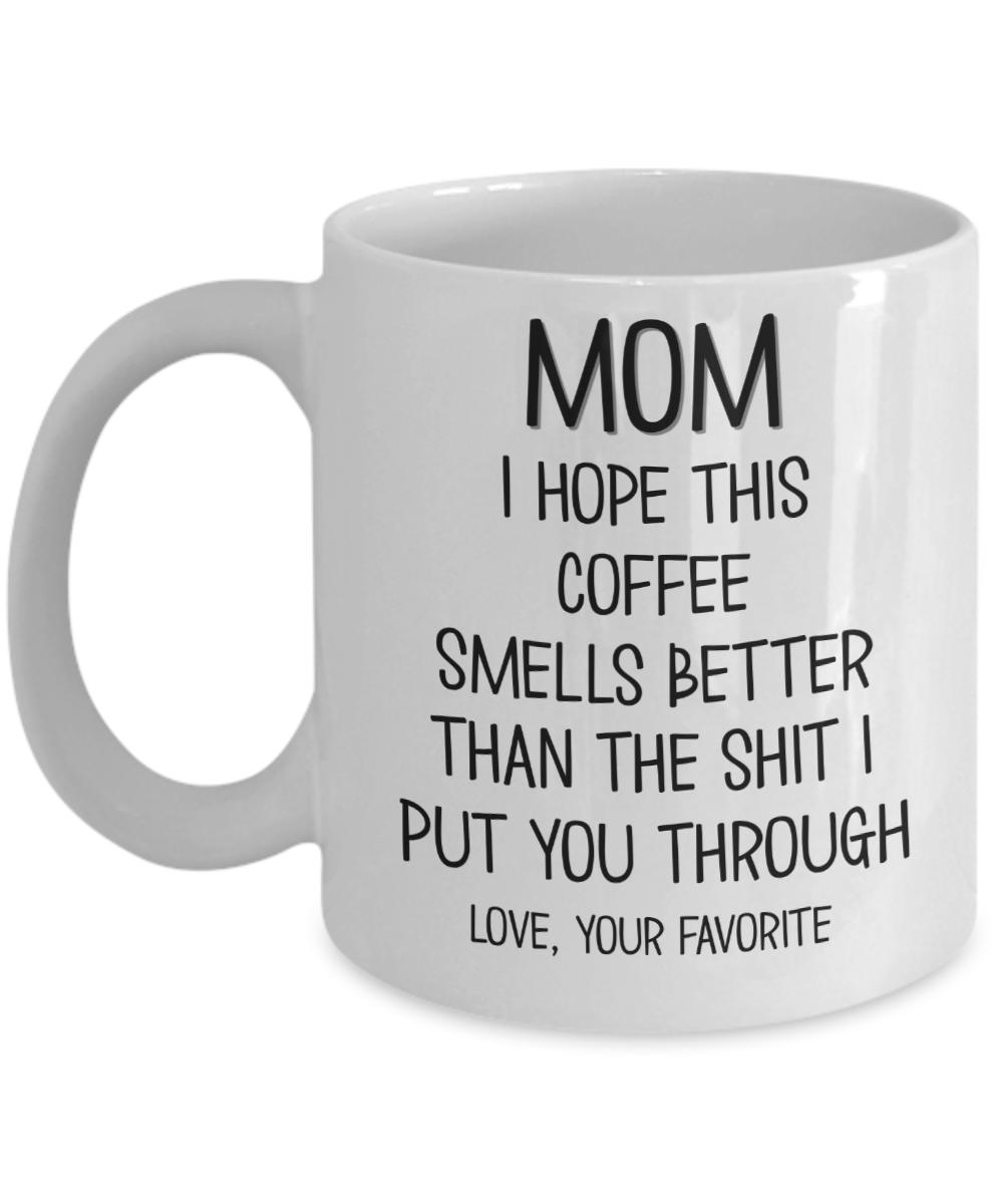 Mom-hope-this-coffee-mug