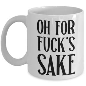 for-fucks-sake-mug