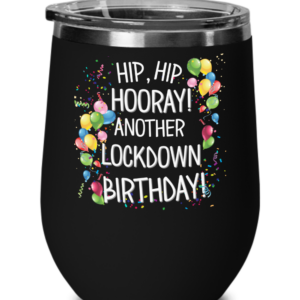 lockdown-birthday-wine-tumbler
