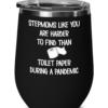 stepmom-pandemic-wine-tumbler