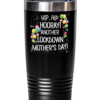 funny-mothers-day-tumbler
