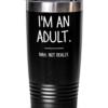 im-an-adult-tumbler