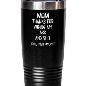 wiping-my-ass-and-shit-tumbler