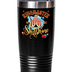 ringmaster-of-the-shit-show-tumbler
