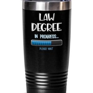 Law-Degree-In-Progress-Tumbler