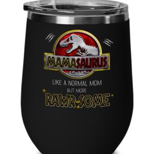 mamasaurus-rawrsome-wine-tumbler