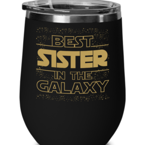 Best-Sister-In-The-Galaxy-Wine-Tumbler