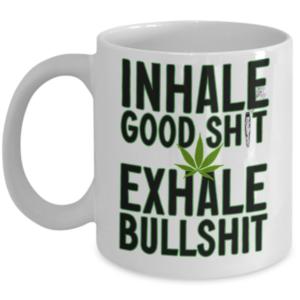 inhale-good-shit-exhale-bullshit-mug