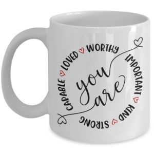 you-are-capable-loved-mug