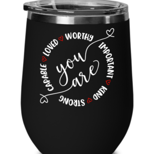 you-are-capable-loved-wine-tumbler