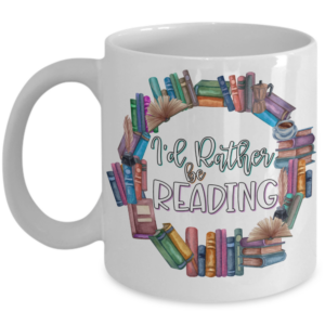 id-rather-be-reading-mug